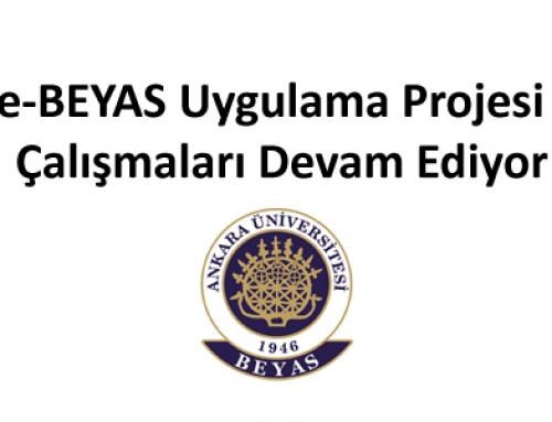 e-BEYAS Uygulama Projesi Çalışmaları Devam Ediyor